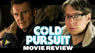 Cold Pursuit (2019) - Movie Review