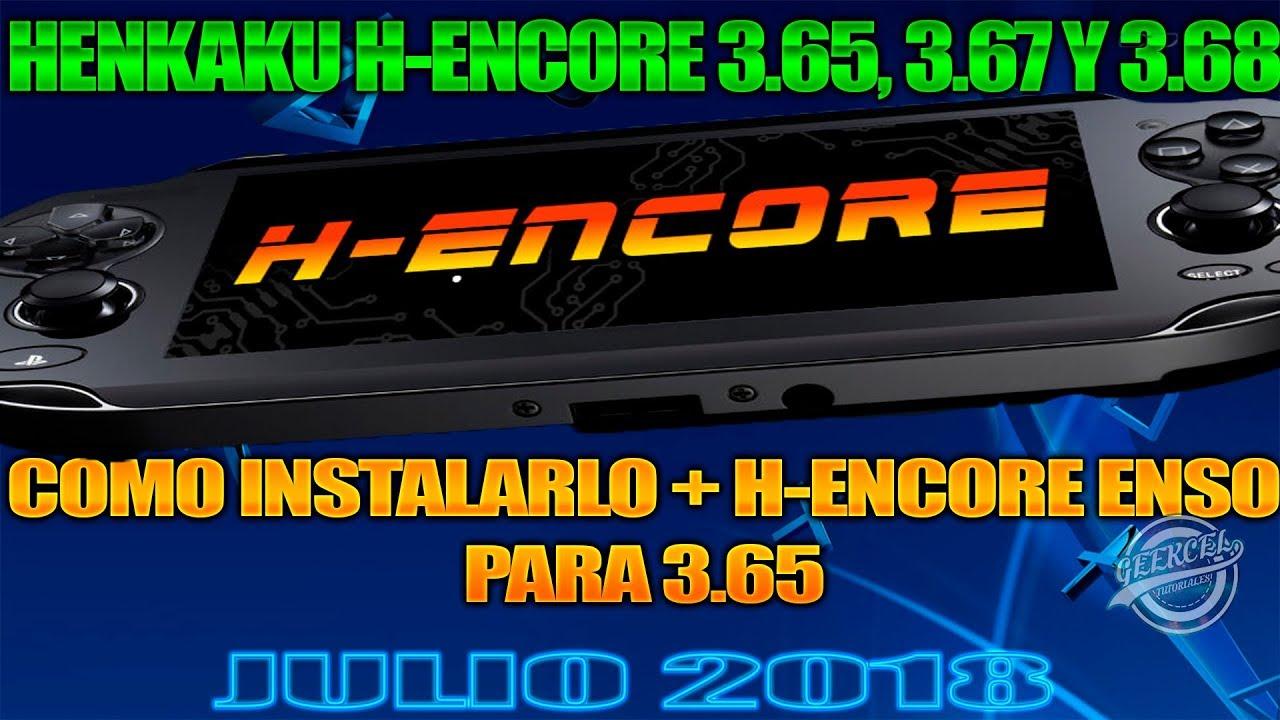 INSTALAR HENKAKU H-ENCORE PARA PS VITA 3.65 . 3.67 Y 3.68 + H-ENSO 3.65 - PS VITA NOTICIAS 2018- - YouTube