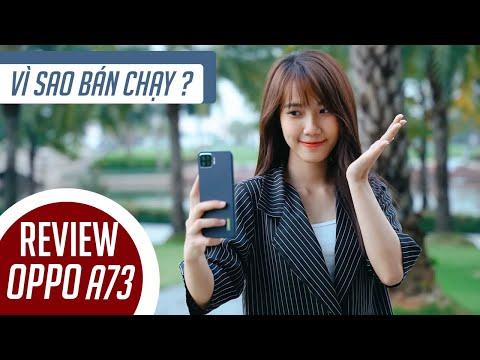 Đánh giá OPPO A73: smartphone bán chạy nhất dưới 5 triệu đồng ?