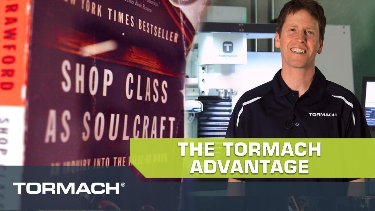 The Tormach Advantage