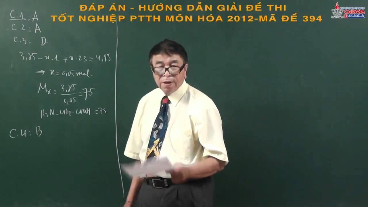 Đáp án đề thi tốt nghiệp 2014 – Môn hóa – Nguyễn Phước Hòa Tân – Cadasa.vn