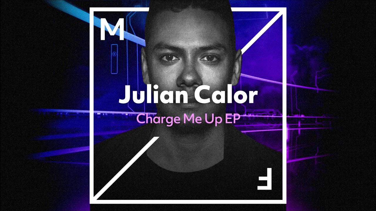 Julian Calor Charge Me Up