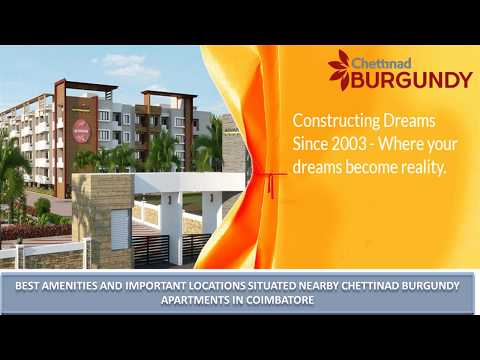 Best Amenities And Important Locations Situated Nearby Chettinad Burgundy Apartments In Coimbatore Youtube,Good Housewarming Gifts Reddit