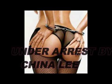 UNDER ARREST BY CHINA LEE