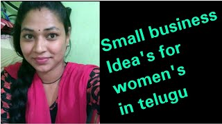 Small business idea's for women's in telugu||make money from home with less investimation.