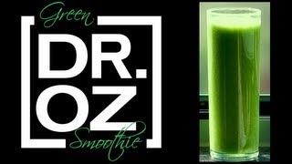 Dr. Oz Green Smoothie