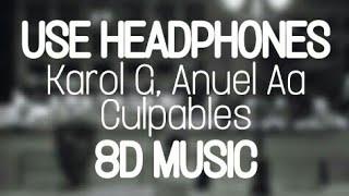 Karol G, Anuel Aa - Culpables (8D MUSIC)