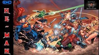 ¡¡¡DC UNIVERSE VS HE-MAN!!! [COMPLETO]