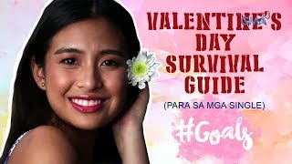 #Goals with Gabbi Garcia: How to survive being single on Valentine's Day
