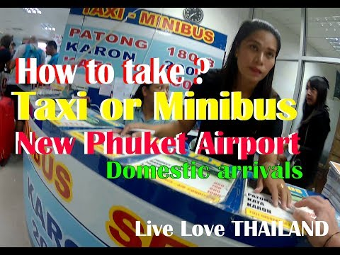 How to take taxi or minibus – Phuket new airport domestic arrivals