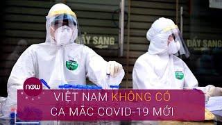 Tin tổng hợp dịch do virus Corona (Covid-19) sáng 25/5 | VTC Now