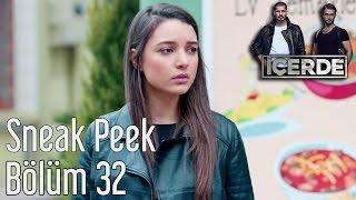 İçerde 32. Bölüm - Sneak Peek