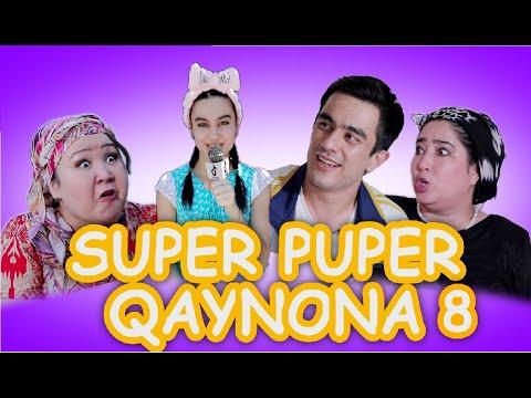 SUPER PUPER QAYNONA 8–QISM. ( СУПЕР ПУПЕР КАЙНОНА)