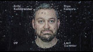 Fritz Kalkbrenner - Last Summer (Official Audio)