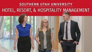 Testimonials from Graduates of SUU's Hotel, Resort, & Hospitality Managment Program