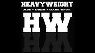 HEAVYWEIGHT (Ade, DueM, Gabe Spot) - Aftermusic