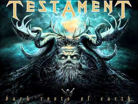 Testament:- Dark roots of earth
