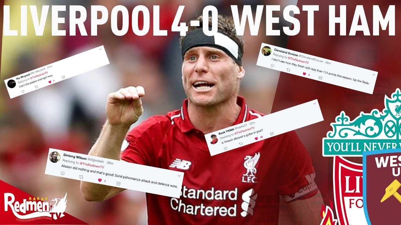 Liverpool 4 0 west ham twitter reactions youtube