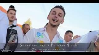 Sebastian Iuga &amp Felician Nicola - Or inceput nuntile