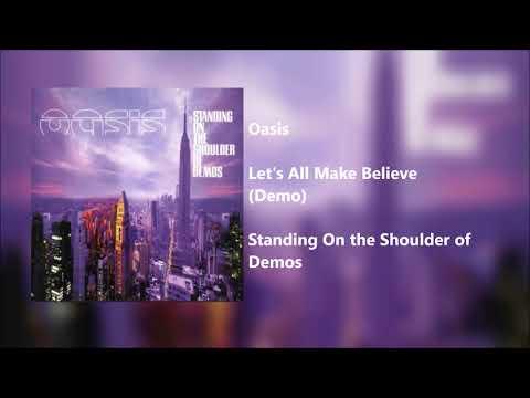 """Oasis - """"Lets All Make Believe"""" (Demo) [Noel Vocals]"""