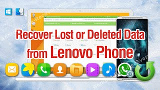 How to Recover Lost or Deleted Data from Lenovo Phone