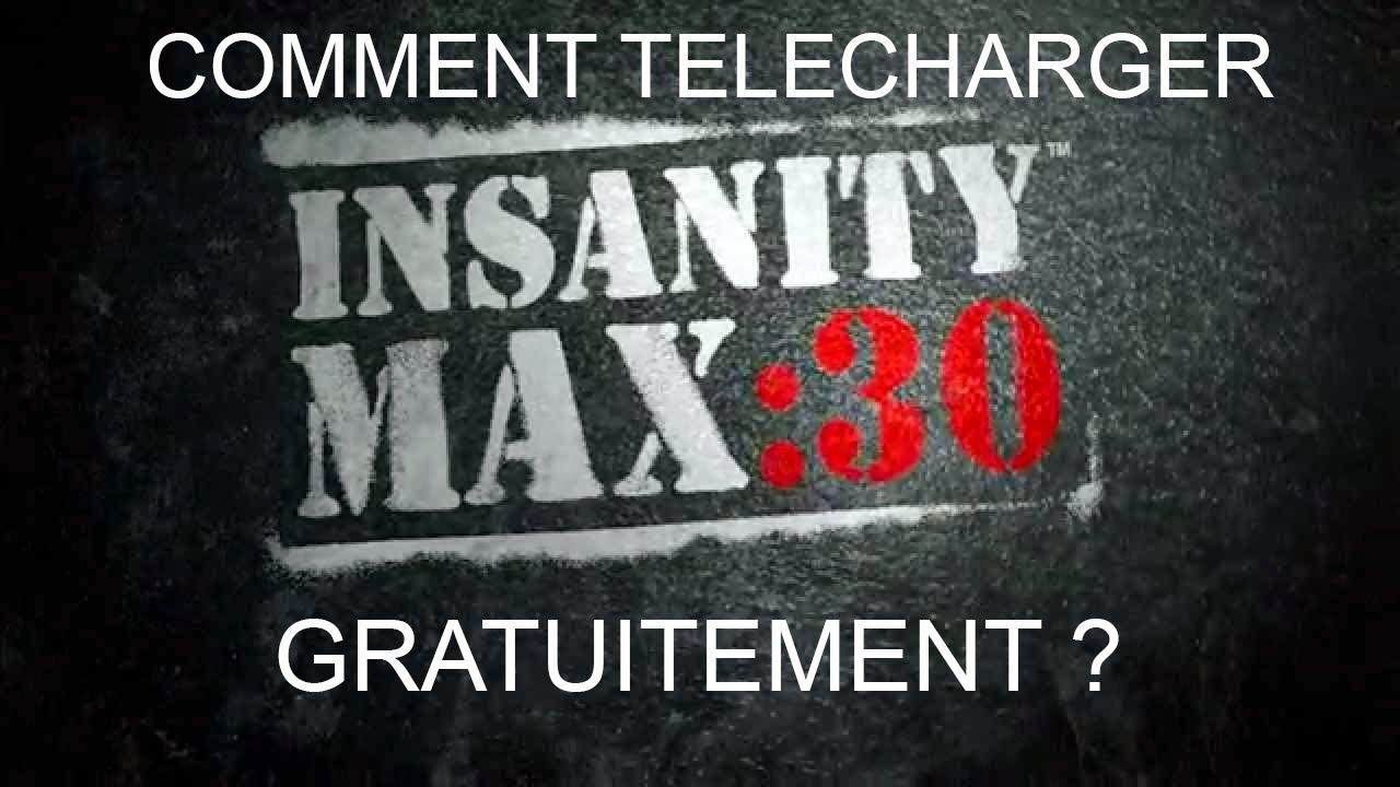 COMMENT TÉLÉCHARGER INSANITY MAX 30 GRATUITEMENT ?