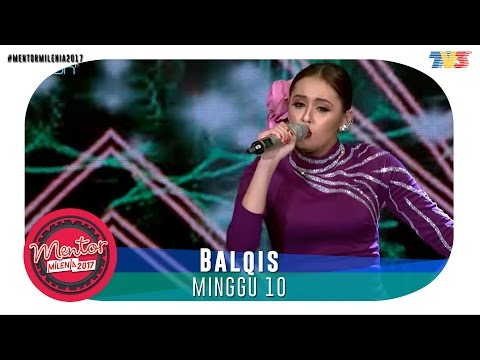 Mentor Millenia 2017 (L) | Minggu 10 | Balqis