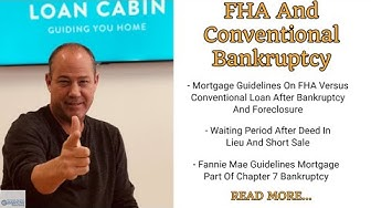 FHA And Conventional Bankruptcy Guidelines