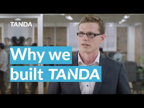 About us: Why we build Tanda