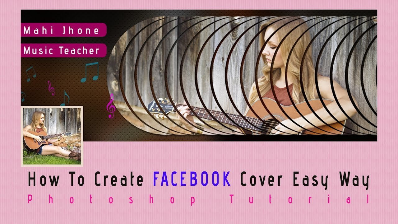 How to Design Facebook Cover | Photoshop Tutorial 2017 Free Template ...