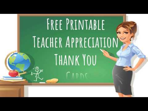 Teacher Appreciation Week 2018 :  Free Printable Teacher Appreciation Thank You Cards