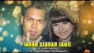 Tasya Rosmala ft. Brodein - Indah Sebuah Janji