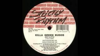Killa Green Budds - Keep Slippin [Digit