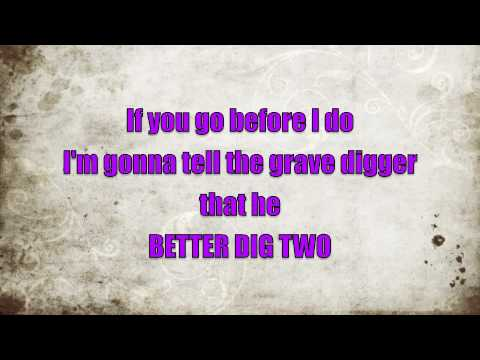 Better Dig Two Lyrics - The Band Perry