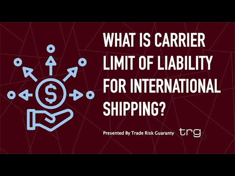 What is Carrier Limit of Liability for International Shipping?