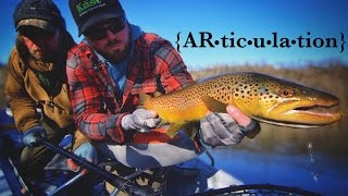 ARTICULATION: The White River Streamer Show