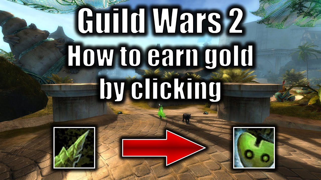 how to make quick gold in guild wars 2