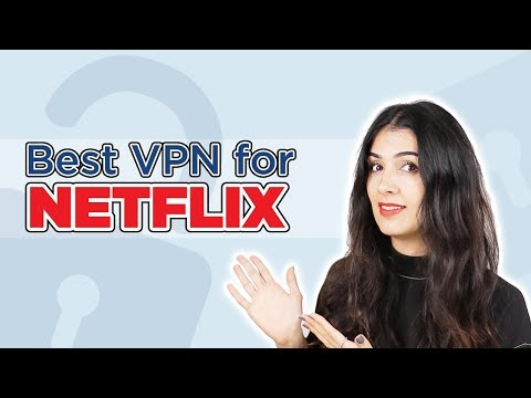 Best VPN For Netflix: 5 Working Services For 2020