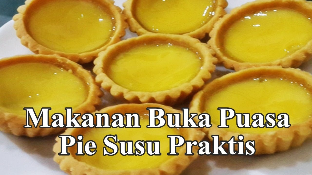 Makanan Buka Puasa Yang Enak Pie Susu Praktis Youtube
