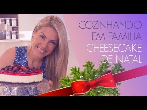 CHEESECAKE DE NATAL - COZINHANDO EM FAMÍLIA  ANA HICKMANN