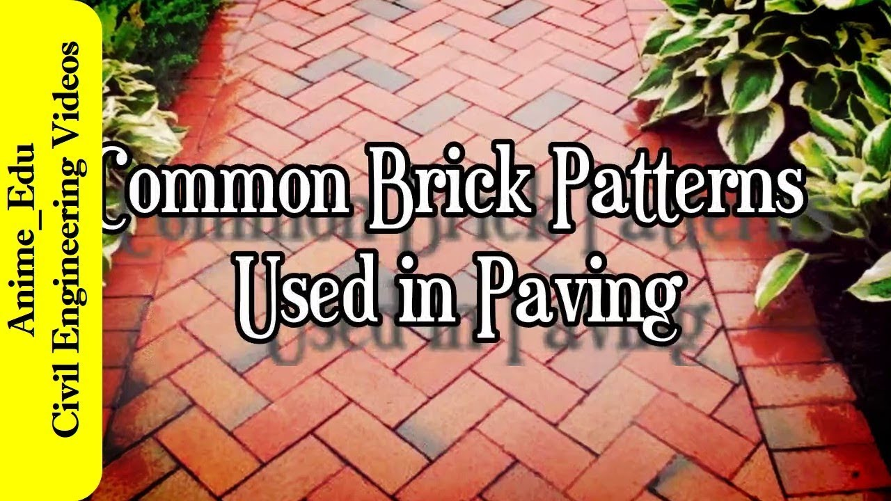 Common Brick Patterns Used In Paving Brick Paving Patterns