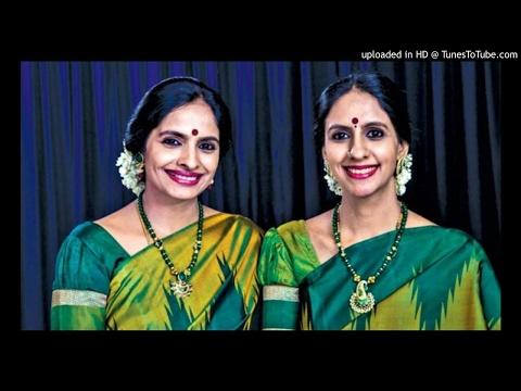 marakatavallIm manasA smarAmi-kAmbOji - Muthuswamy Dikshithar - Ranjani & Gayathri
