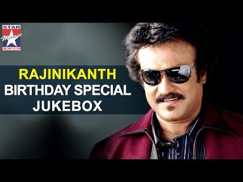 Happy Birthday Rajinikanth | Video Songs Jukebox | Rajinikanth Hits | Star Music India