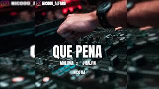 QUE PENA - J BALVIN ✘ MALUMA ( CUMBIA ) NICO DJ