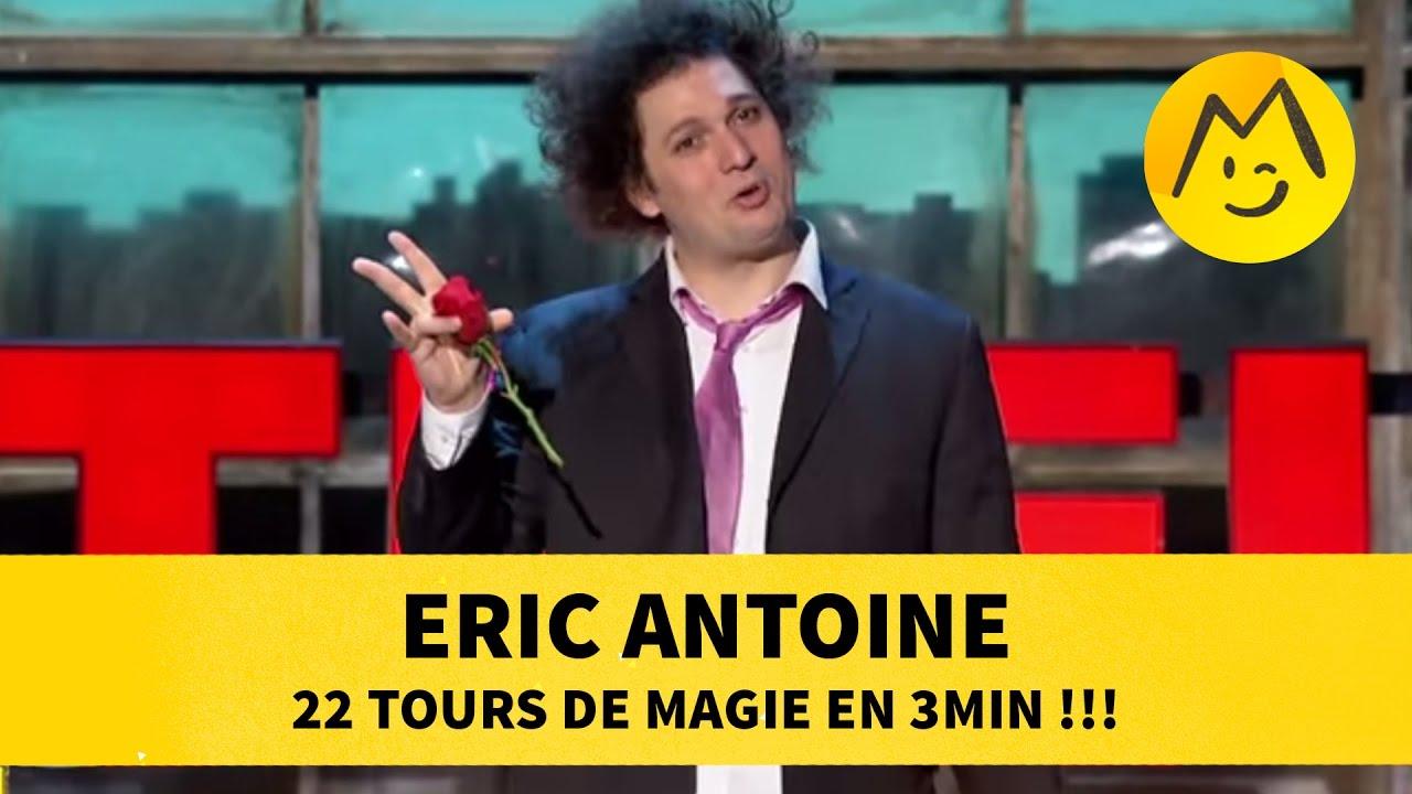 Eric Antoine : 22 tours de magie en 3min !!!
