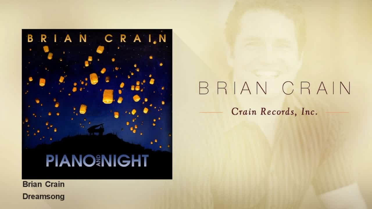 Brian Crain - Dreamsong