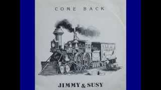 Jimmy & Susy - Come Back(Maxi Singl)