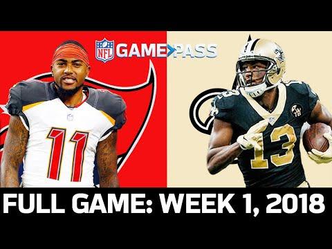 Tampa Bay Buccaneers Vs. New Orleans Saints Week 1, 2018 FULL Game