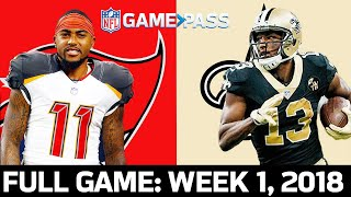 Tampa Bay Buccaneers vs. New Orleans Saints Week 1, 2018 FULL Game
