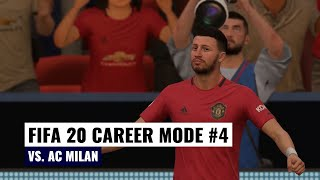 European International Cup Semi Final | vs. AC Milan | FIFA 20 Manchester United Career Mode #4